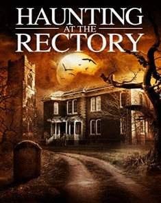 فيلم A Haunting at the Rectory 2015 مترجم