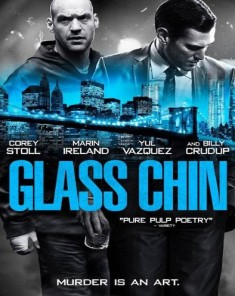 فيلم Glass Chin 2014 مترجم