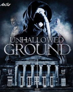فيلم Unhallowed Ground 2015 مترجم