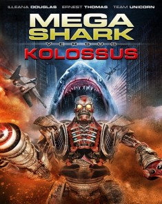 فيلم Mega Shark vs Kolossus 2015 مترجم