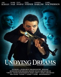 فيلم Undying Dreams 2014 مترجم