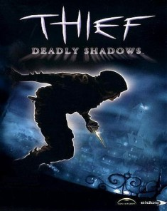 لعبة Thief: Deadly Shadows