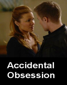 فيلم Accidental Obsession 2015 مترجم