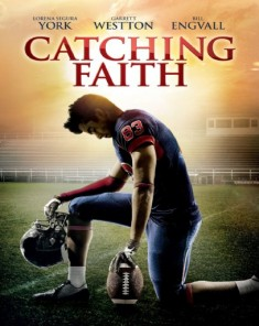 فيلم Catching Faith 2015 مترحم