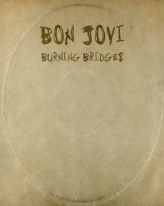 Bon Jovi Burning Bridges 2015
