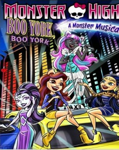 فيلم Monster High Boo York Boo York 2015 مترجم