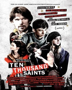 فيلم Ten Thousand Saints 2015 مترجم