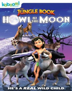 فيلم The Jungle Book: Howl at the Moon 2015 مترجم