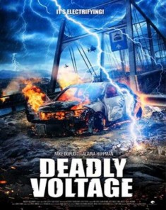 فيلم Deadly Voltage 2015 مترجم