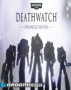 لعبة Warhammer 40,000: Deathwatch - Enhanced Edition بكراك CODEX