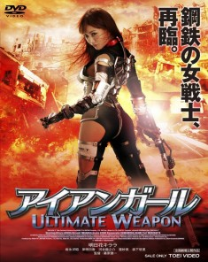 فيلم Iron Girl: Ultimate Weapon 2015 مترجم