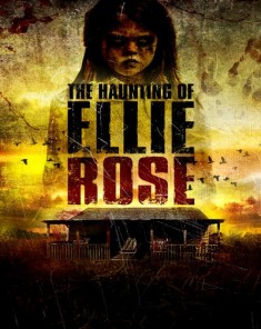 فيلم The Haunting of Ellie Rose 2015 مترجم