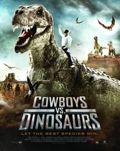 فيلم Cowboys vs Dinosaurs 2015 مترجم