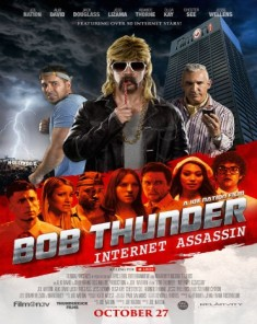 فيلم Bob Thunder Internet Assassin 2015 مترجم