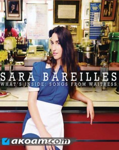 Sara Bareilles Whats Inside Songs From Waitress 2015