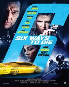 فيلم 6Ways To Die 2015 مترجم