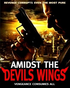 فيلم Amidst the Devil's Wings 2014  مترجم