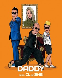 كليب PSY - DADDY feat. CL of 2NE1 2015