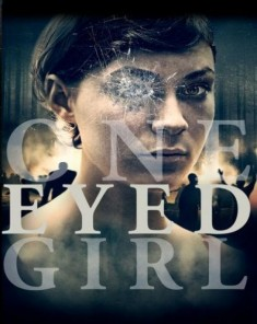 فيلم One Eyed Girl 2014 مترجم
