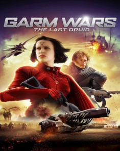 فيلم Garm Wars: The Last Druid 2014 مترجم