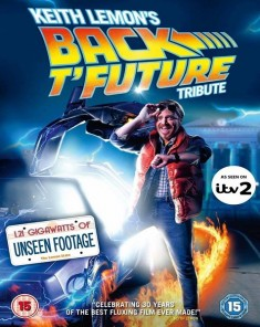 فيلم Keith Lemon's Back T'Future Tribute 2015 مترجم