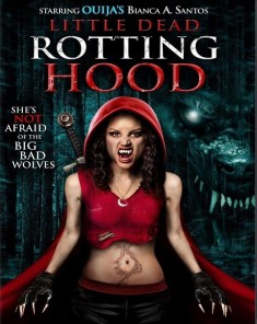 فيلم Little Dead Rotting Hood 2016  مترجم