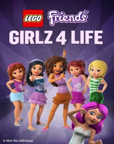 فيلم LEGO Friends: Girlz 4 Life 2015 مترجم