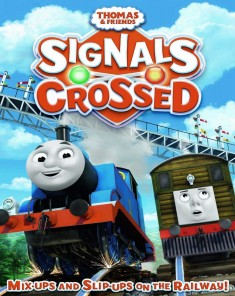 فيلم Thomas & Friends: Signals Crossed 2016 مترجم