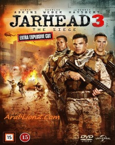 فيلم Jarhead 3: The Siege 2016  مترجم