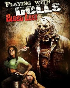 فيلم Playing with Dolls: Bloodlust 2016 مترجم