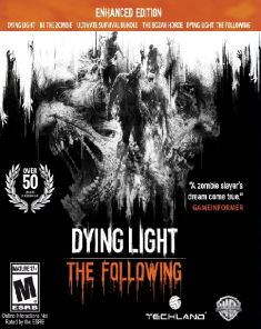 لعبة Dying Light The Following Enhanced Edition بكراك Reloaded