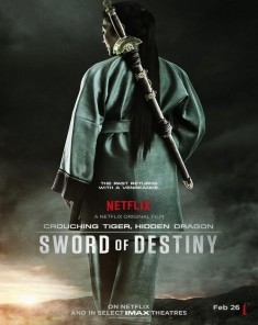 فيلم Crouching Tiger, Hidden Dragon: Sword of Destiny 2016 مترجم