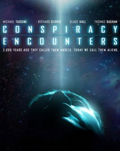 فيلم Conspiracy encounters 2016 مترجم