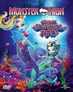 فيلم Monster High: The Great Scarrier Reef 2016 مترجم