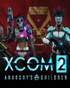 إضافة XCOM 2 - Anarchy's Children بكراك CODEX