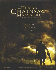 فيلم The Texas Chainsaw Massacre: The Beginning 2006 مترجم