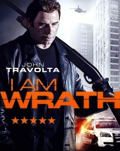 فيلم I Am Wrath 2016 مترجم