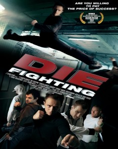 فيلم Die Fighting 2014 مترجم