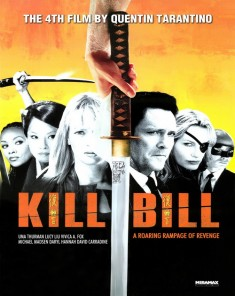 فيلم Kill Bill: Vol. 1 2003 مترجم