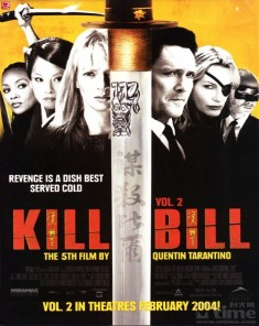 فيلم Kill Bill: Vol. 2 2004 مترجم