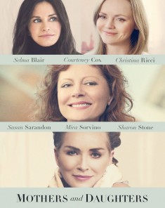 فيلم Mothers and Daughters 2016 مترجم