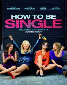 فيلم How to Be Single 2016 مترجم