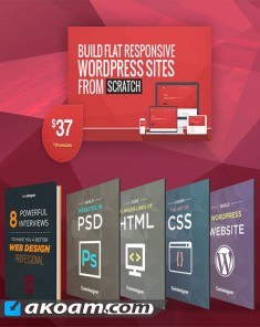 كورس تصميم المواقع Build Flat,Responsive WordPress Site