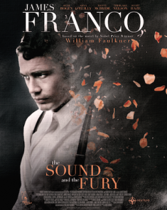فيلم The Sound and the Fury 2014 مترجم