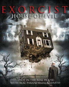 فيلم Exorcist House of Evil 2016 مترجم