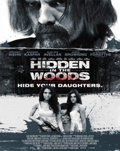 فيلم Hidden in the Woods 2014 مترجم