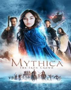 فيلم Mythica: The Iron Crown 2016 مترجم