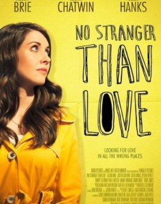 فيلم No Stranger Than Love 2015 مترجم