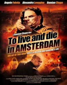 فيلم To Live and Die in Amsterdam 2016 مترجم