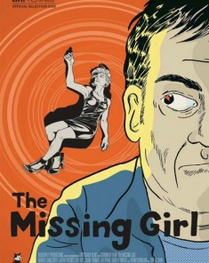فيلم The Missing Girl 2015 مترجم